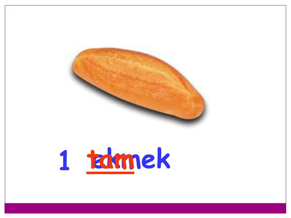tam ekmek 1