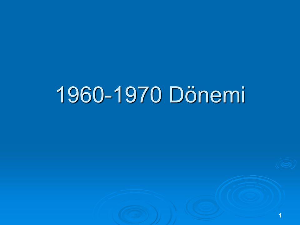 1960-1970 Dönemi