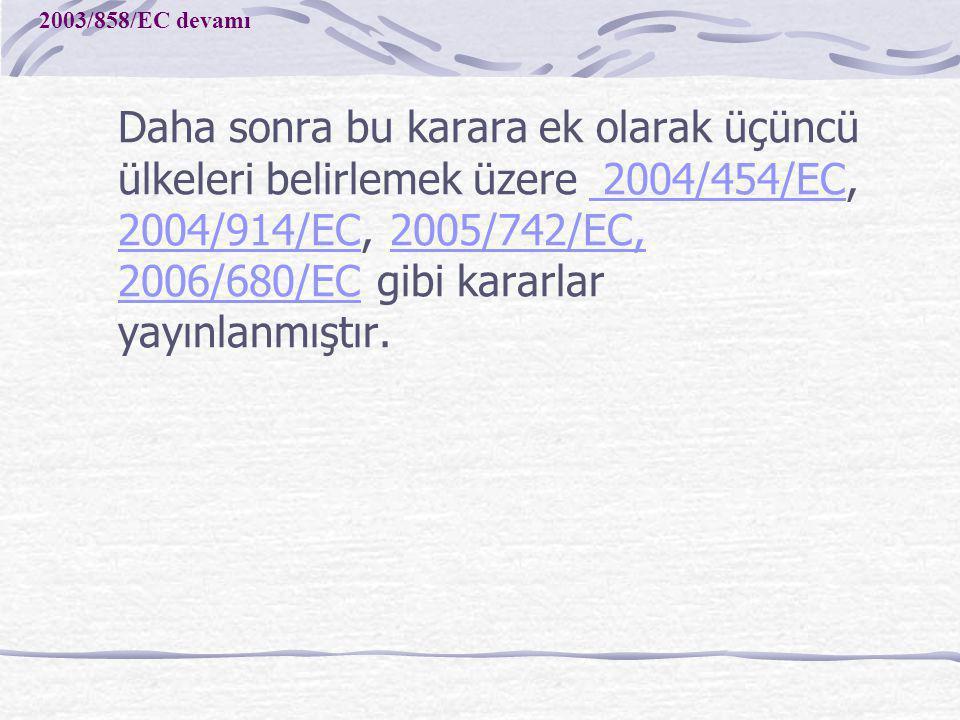 2003/858/EC devamı