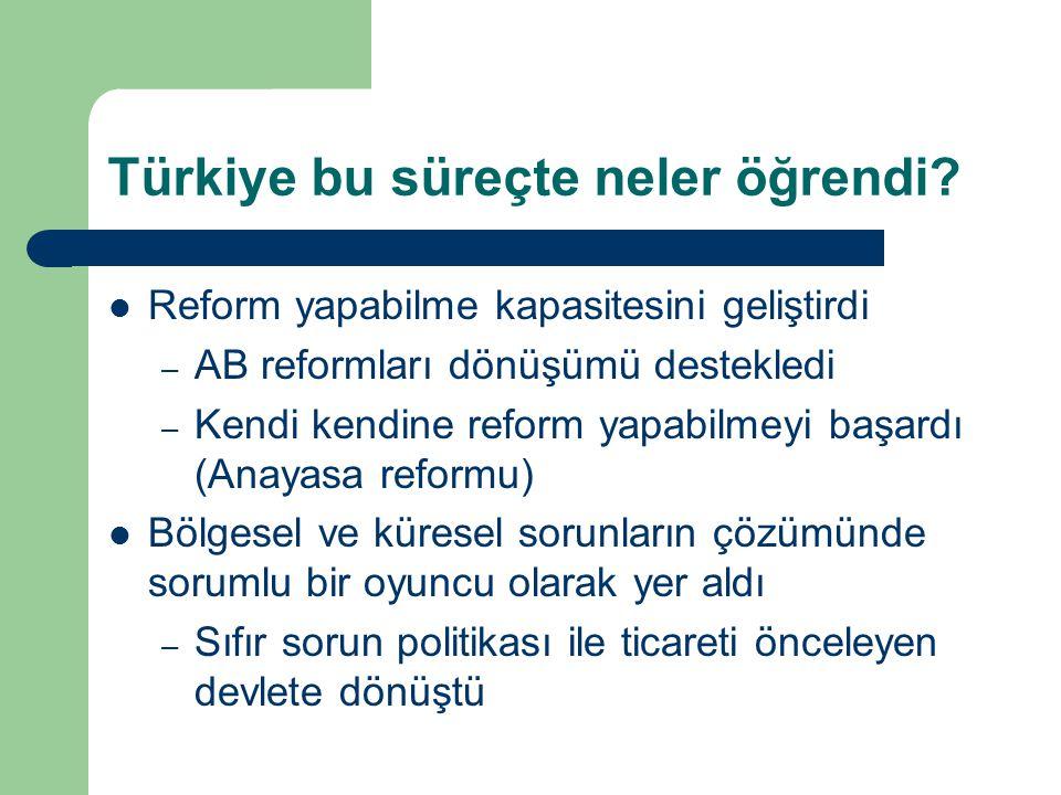 Türkiye bu süreçte neler öğrendi