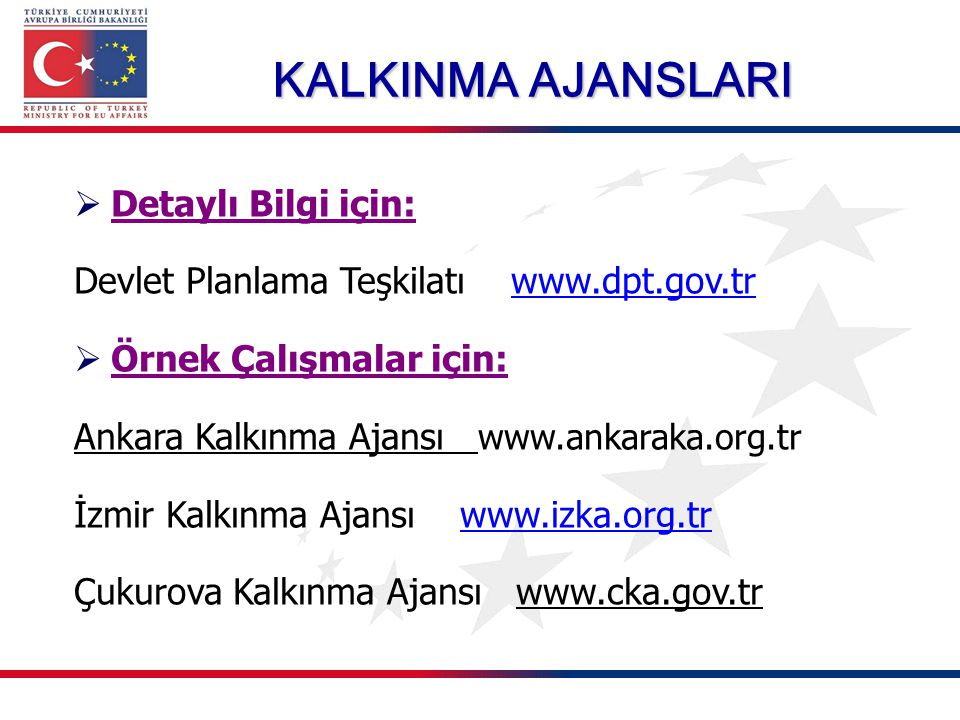 KALKINMA AJANSLARI Detaylı Bilgi için: