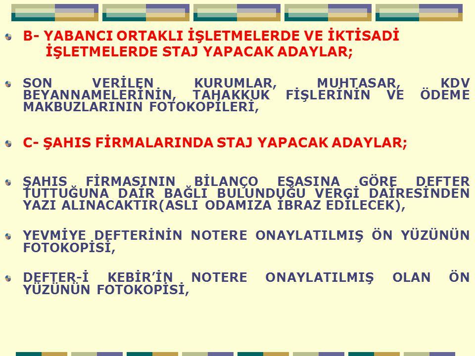 B- YABANCI ORTAKLI İŞLETMELERDE VE İKTİSADİ