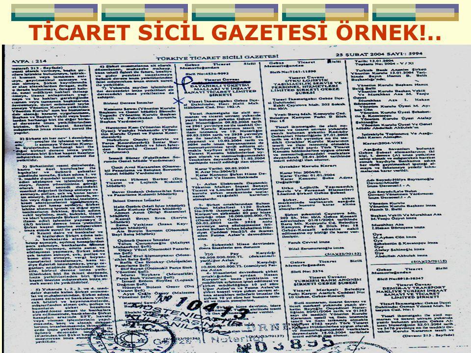 TİCARET SİCİL GAZETESİ ÖRNEK!..