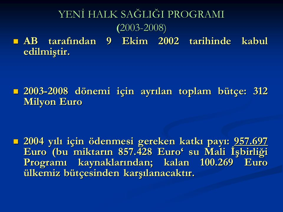 YENİ HALK SAĞLIĞI PROGRAMI (2003-2008)