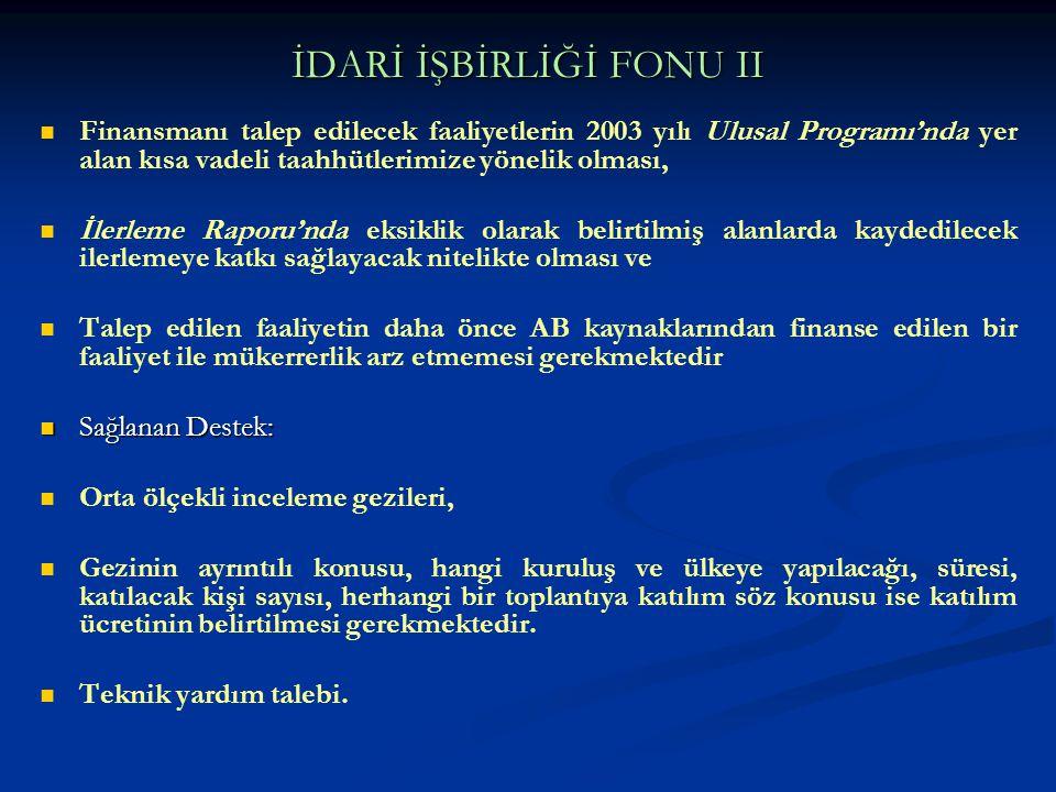 İDARİ İŞBİRLİĞİ FONU II