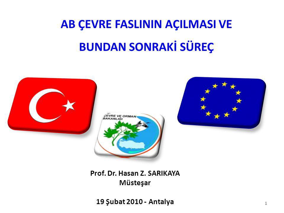 AB ÇEVRE FASLININ AÇILMASI VE Prof. Dr. Hasan Z. SARIKAYA