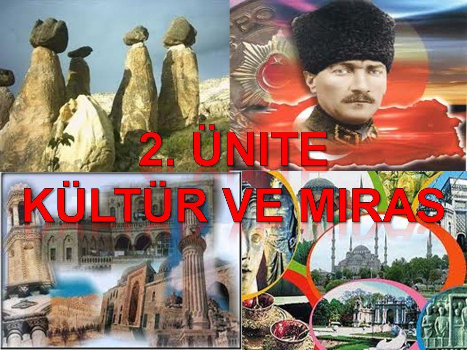 2. Ünite Kültür ve miras