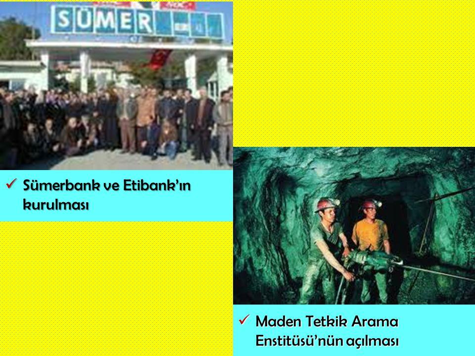 Sümerbank ve Etibank'ın kurulması