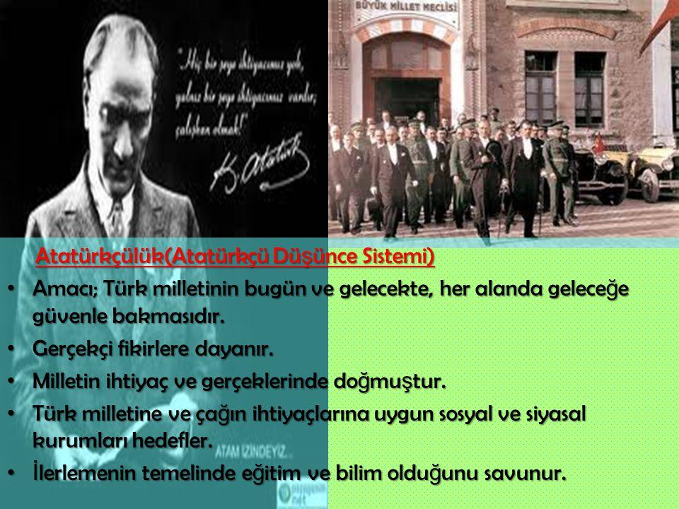 Atatürkçülük(Atatürkçü Düşünce Sistemi)