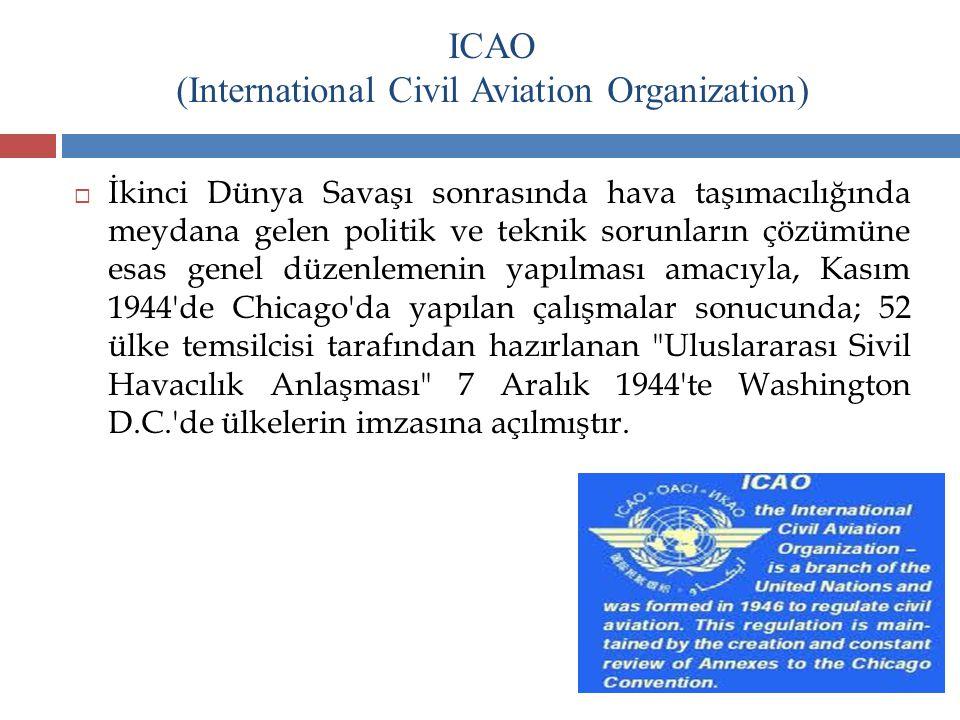 ICAO (International Civil Aviation Organization)