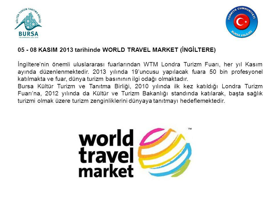 05 - 08 KASIM 2013 tarihinde WORLD TRAVEL MARKET (İNGİLTERE)