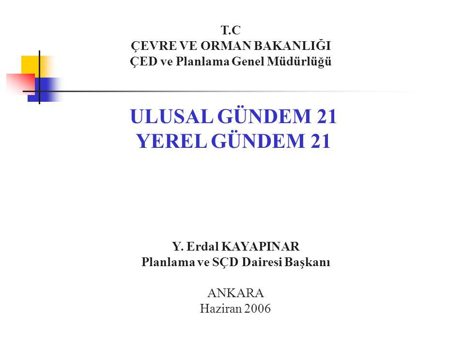 ULUSAL GÜNDEM 21 YEREL GÜNDEM 21