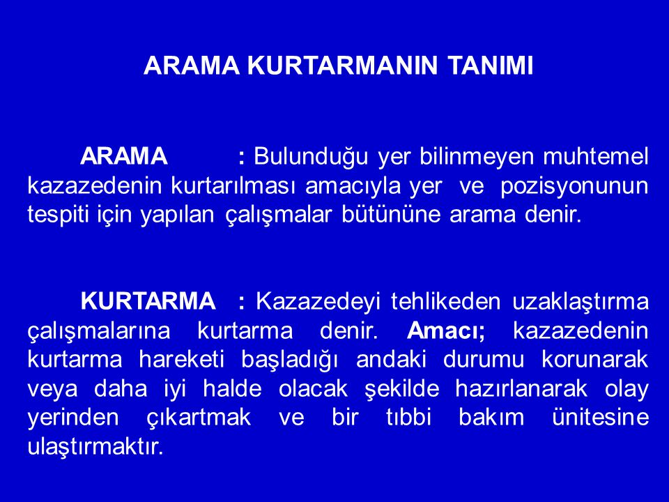ARAMA KURTARMANIN TANIMI