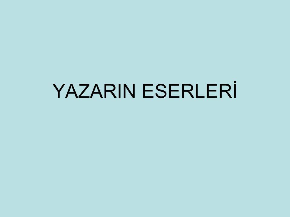 YAZARIN ESERLERİ