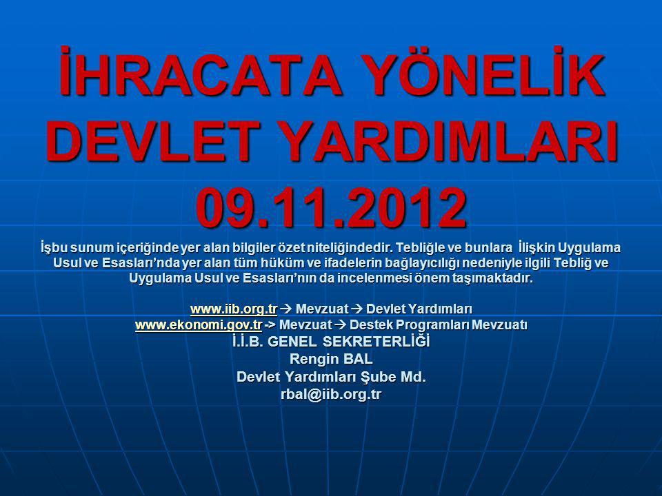 İHRACATA YÖNELİK DEVLET YARDIMLARI 09. 11