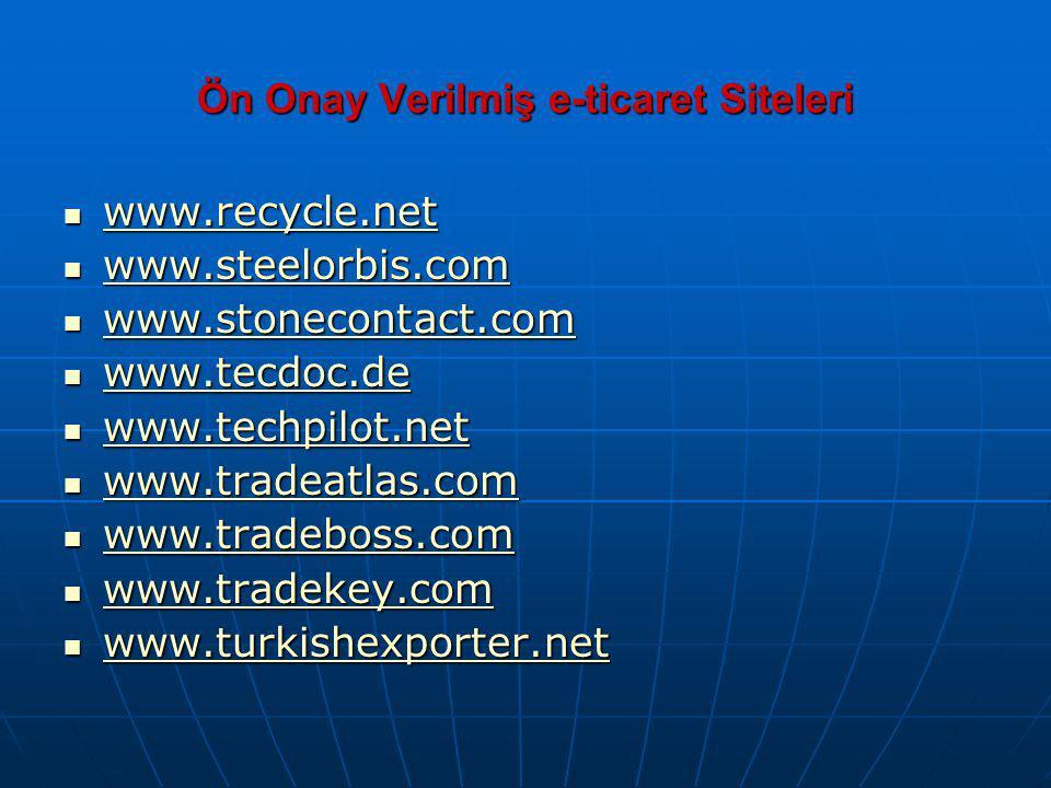Ön Onay Verilmiş e-ticaret Siteleri