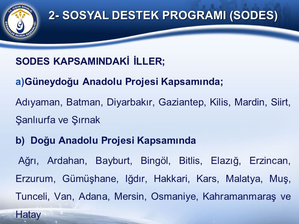 2- SOSYAL DESTEK PROGRAMI (SODES)