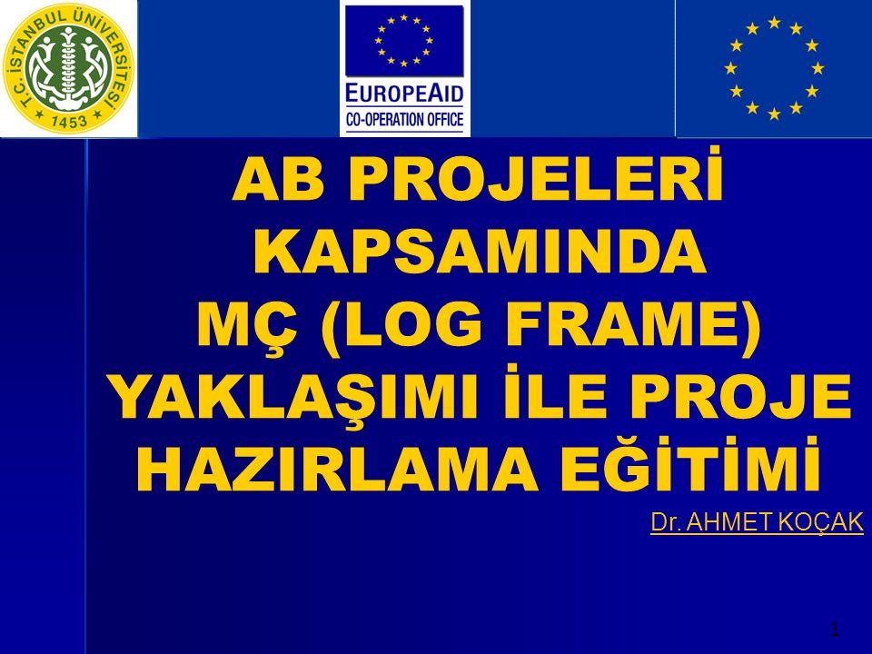 AB PROJELERİ KAPSAMINDA