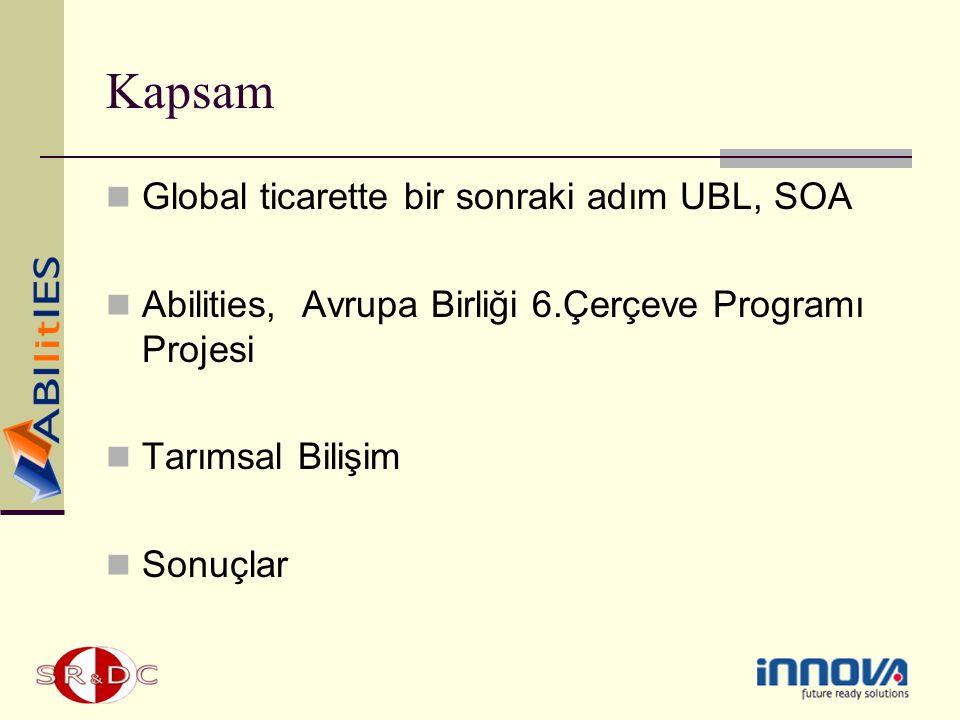 Kapsam Global ticarette bir sonraki adım UBL, SOA