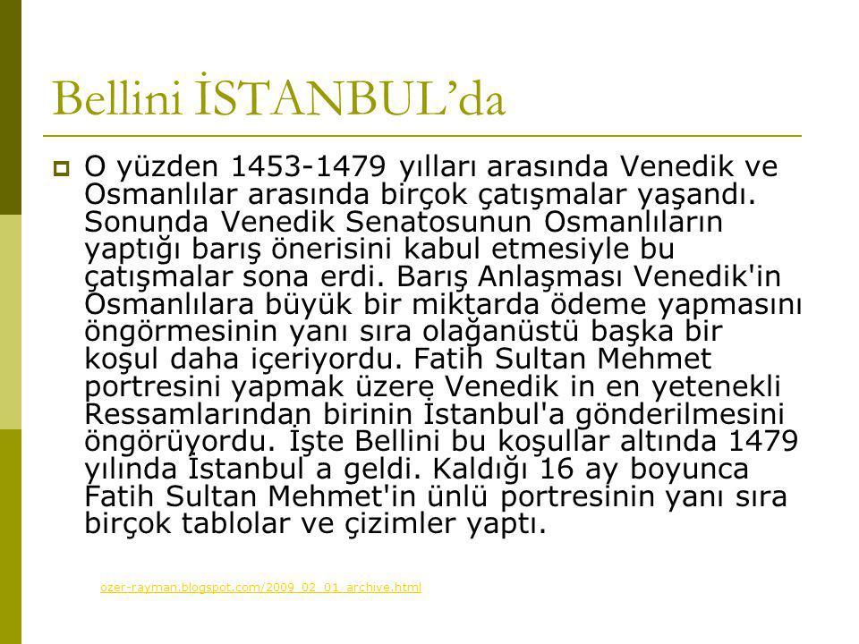 Bellini İSTANBUL'da