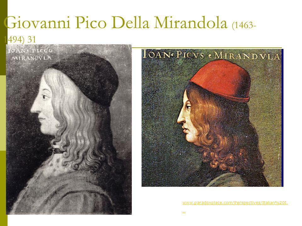 Giovanni Pico Della Mirandola (1463-1494) 31