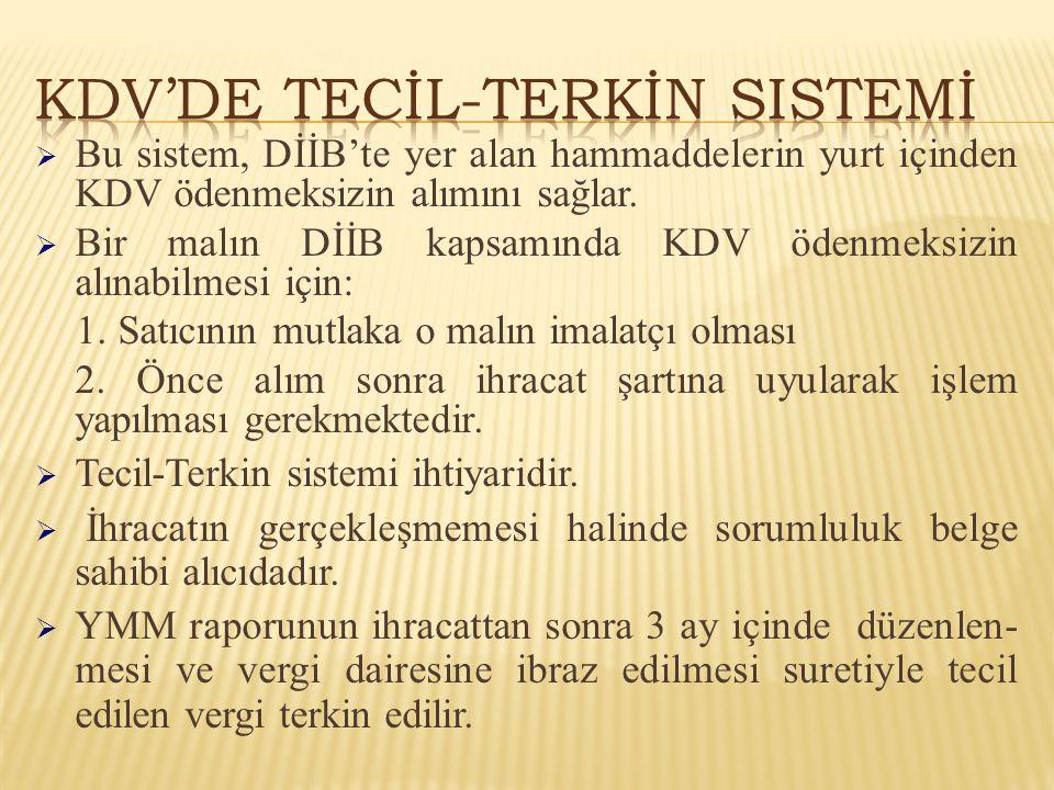 KDV'de Tecİl-Terkİn Sistemİ