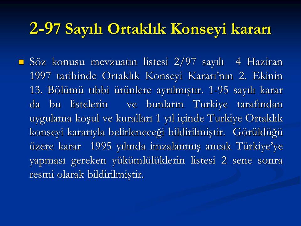 2-97 Sayılı Ortaklık Konseyi kararı