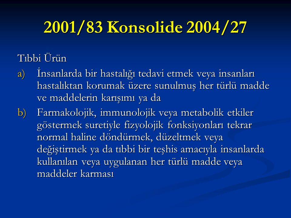 2001/83 Konsolide 2004/27 Tıbbi Ürün