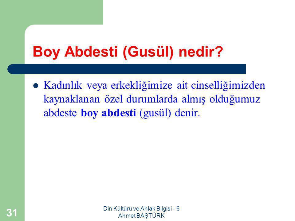 Boy Abdesti (Gusül) nedir