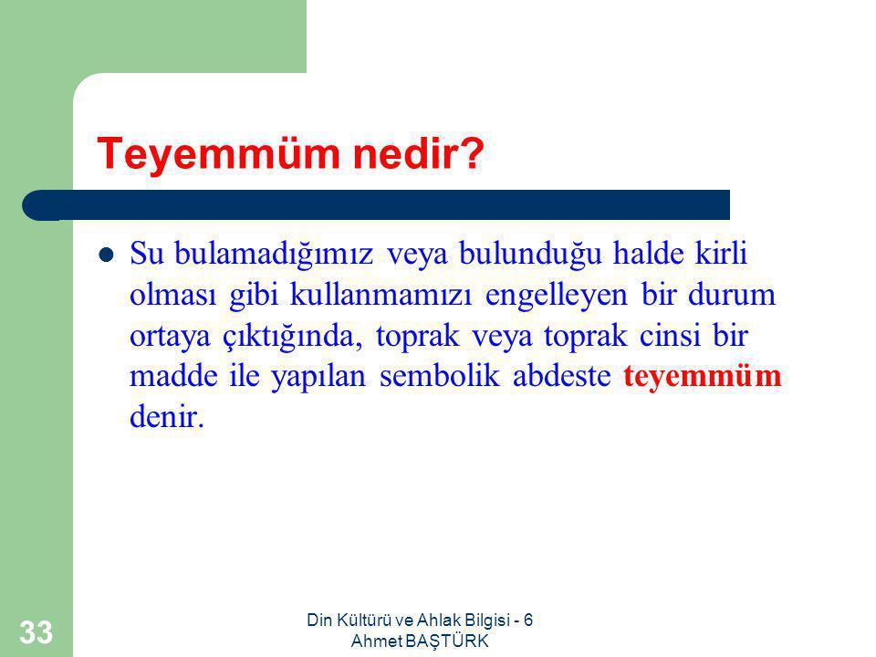 Din Kültürü ve Ahlak Bilgisi - 6 Ahmet BAŞTÜRK