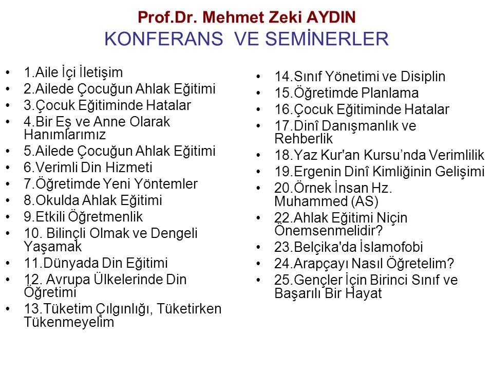 Prof.Dr. Mehmet Zeki AYDIN KONFERANS VE SEMİNERLER