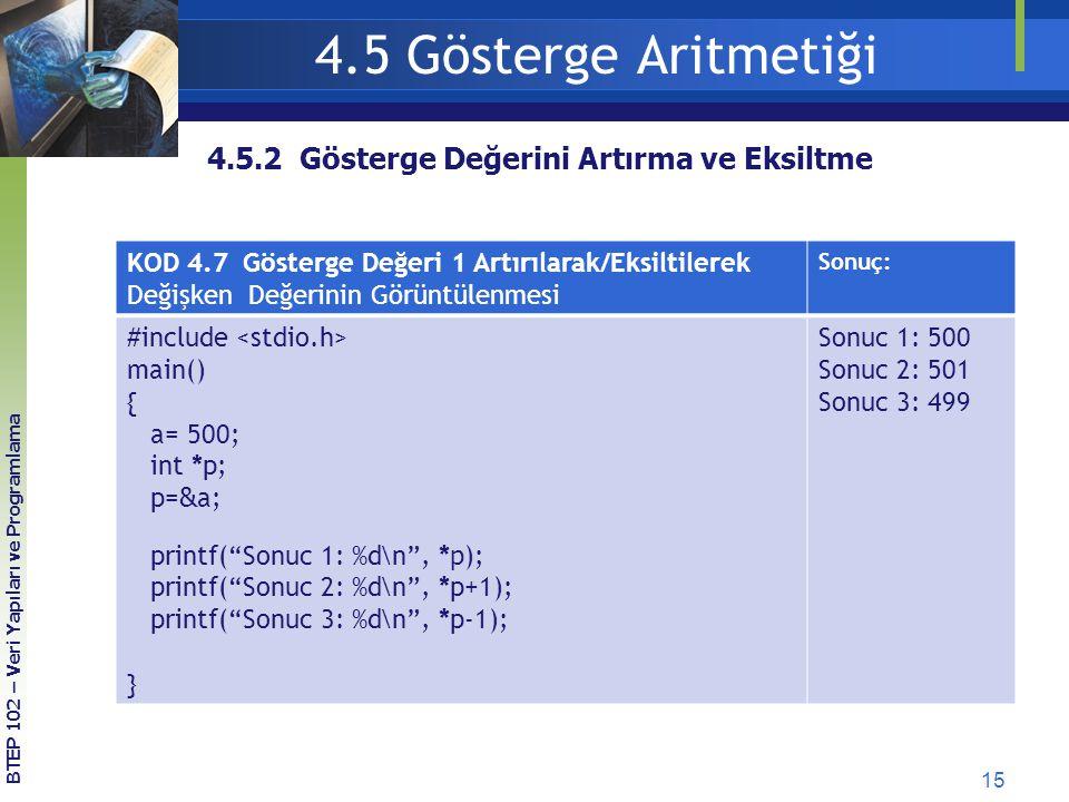 4.5 Gösterge Aritmetiği 4.5.2 Gösterge Değerini Artırma ve Eksiltme
