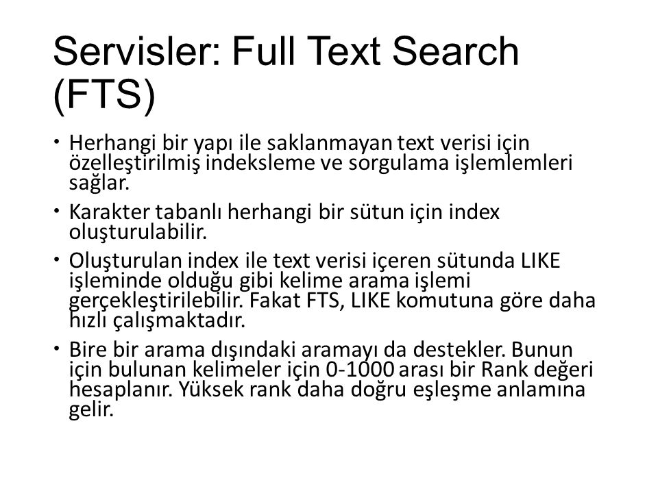 Servisler: Full Text Search (FTS)
