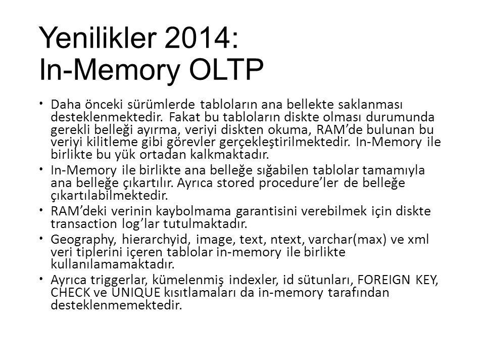 Yenilikler 2014: In-Memory OLTP