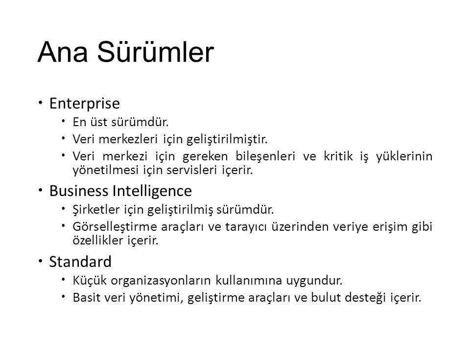 Ana Sürümler Enterprise Business Intelligence Standard