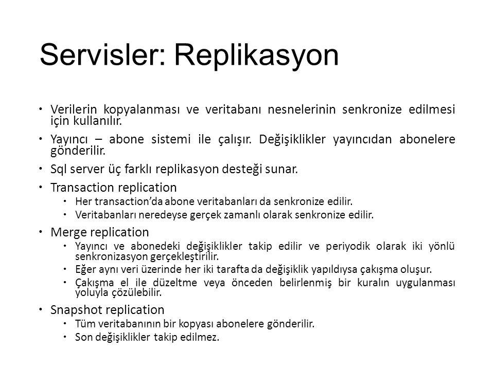 Servisler: Replikasyon