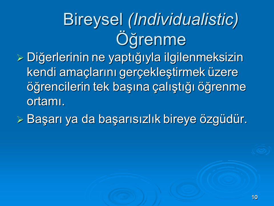 Bireysel (Individualistic) Öğrenme