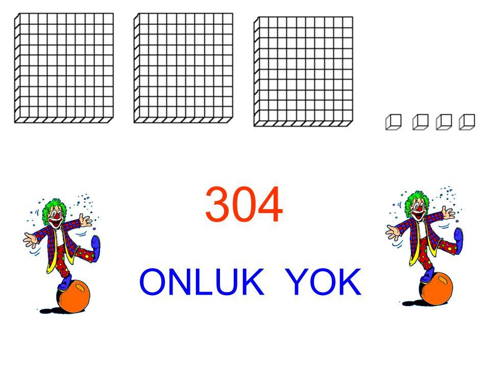 304 ONLUK YOK ONLUK YOK