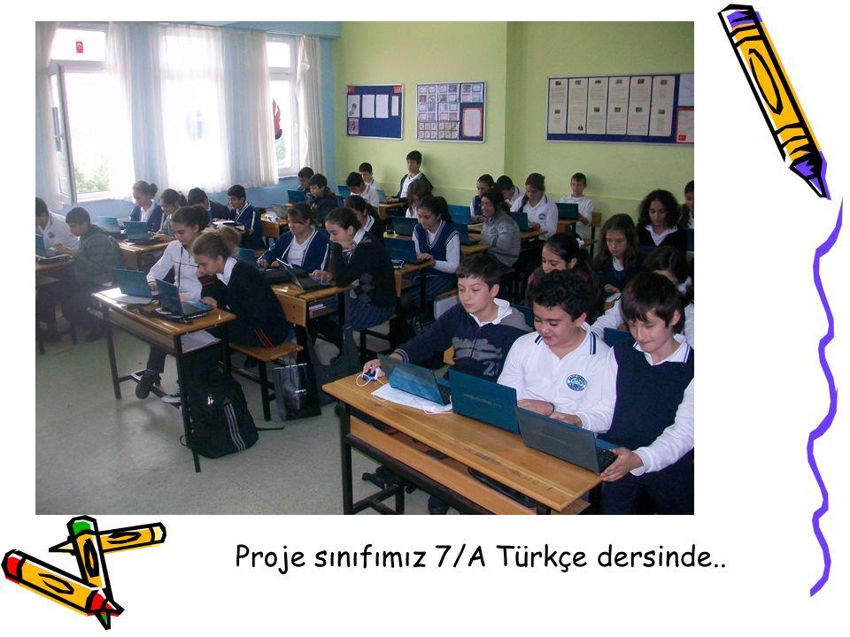 Proje sınıfımız 7/A Türkçe dersinde..