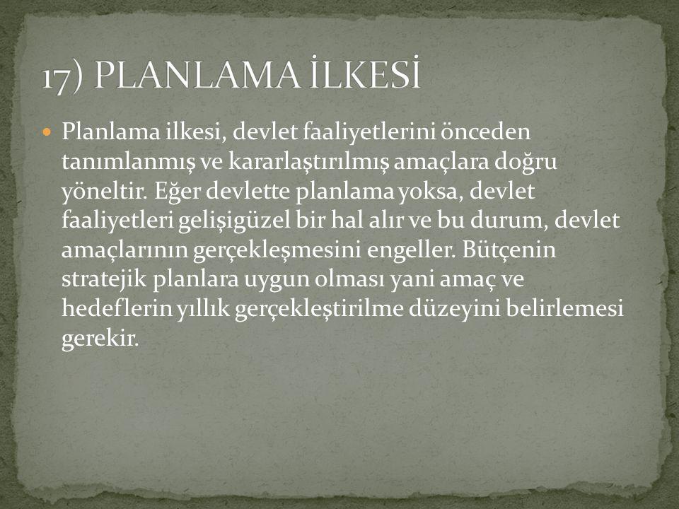 17) PLANLAMA İLKESİ