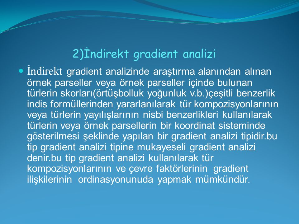 2)İndirekt gradient analizi