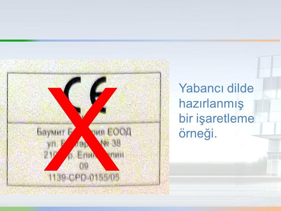 X Yabancı dilde hazırlanmış bir işaretleme örneği.