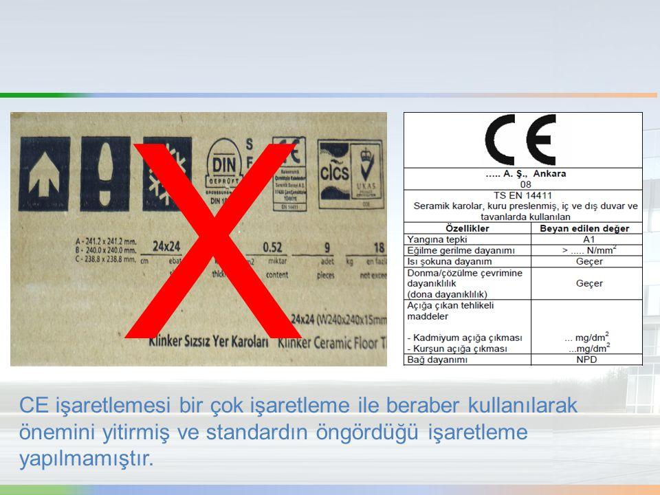 X CE işaretlemesi bir çok işaretleme ile beraber kullanılarak önemini yitirmiş ve standardın öngördüğü işaretleme yapılmamıştır.