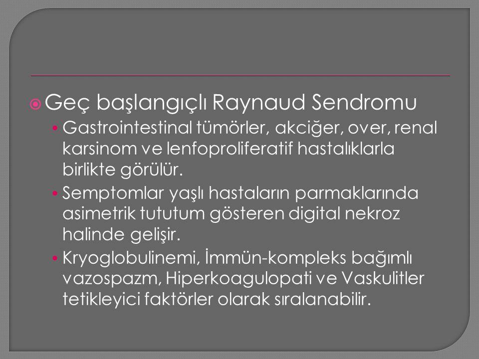 Geç başlangıçlı Raynaud Sendromu