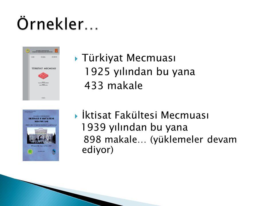 Örnekler… Türkiyat Mecmuası 1925 yılından bu yana 433 makale