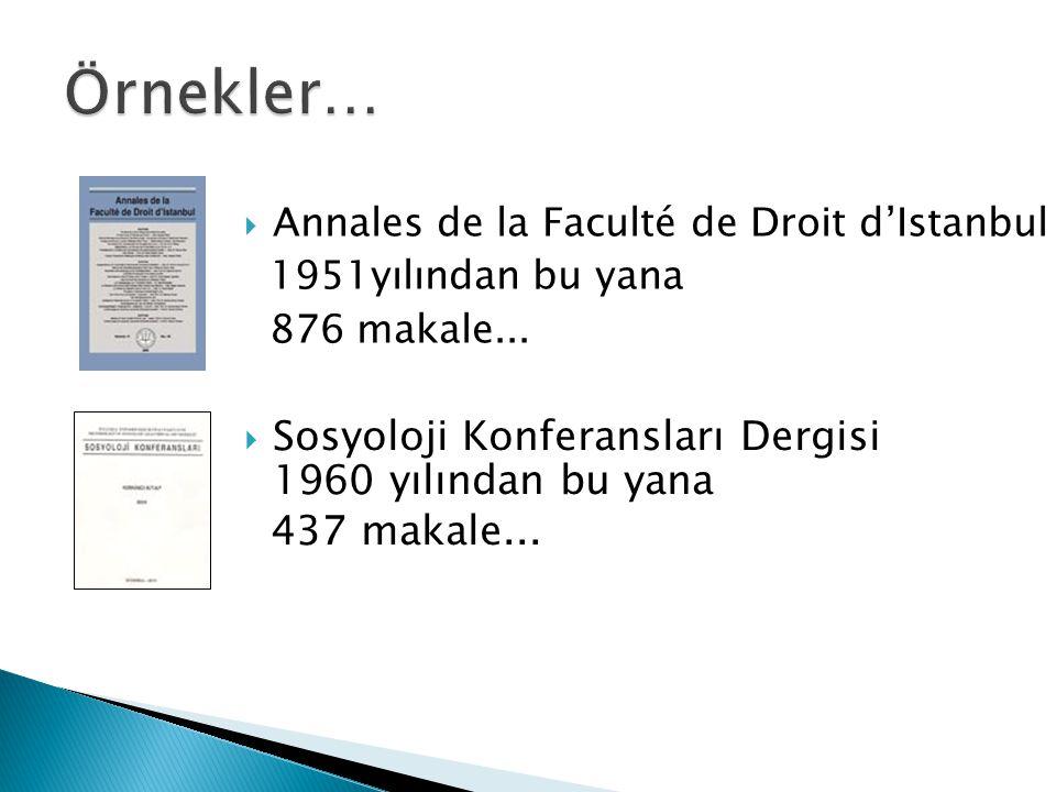 Örnekler… Sosyoloji Konferansları Dergisi 1960 yılından bu yana