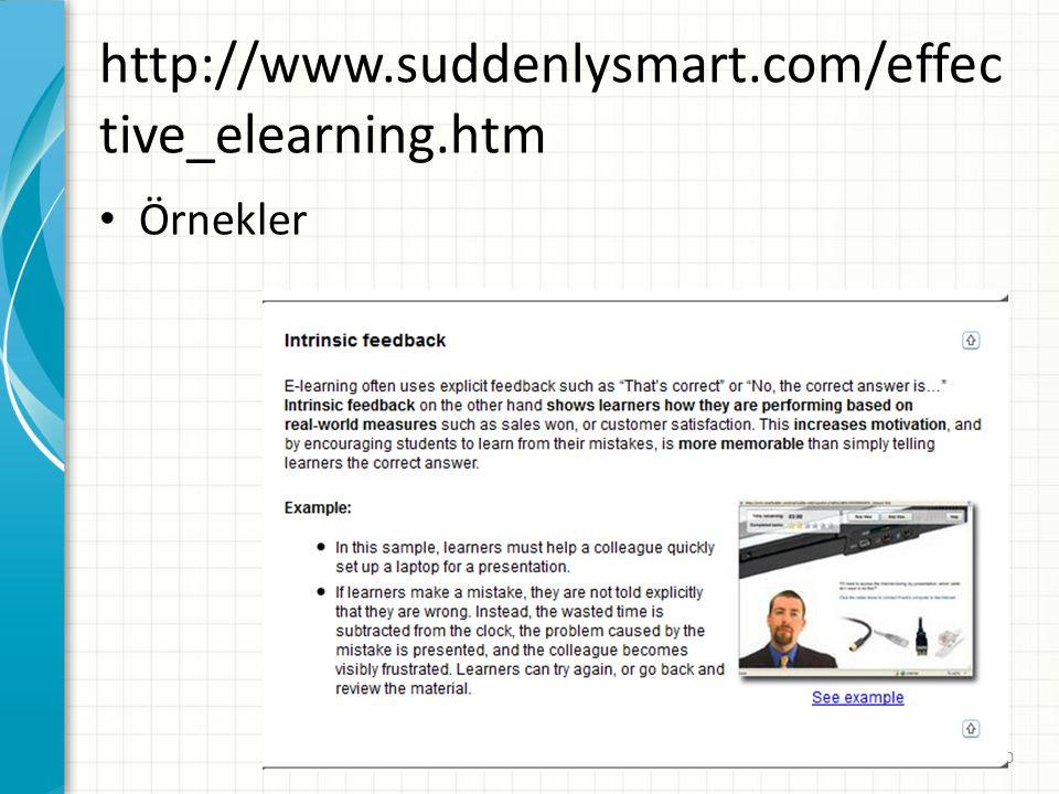 http://www.suddenlysmart.com/effective_elearning.htm Örnekler