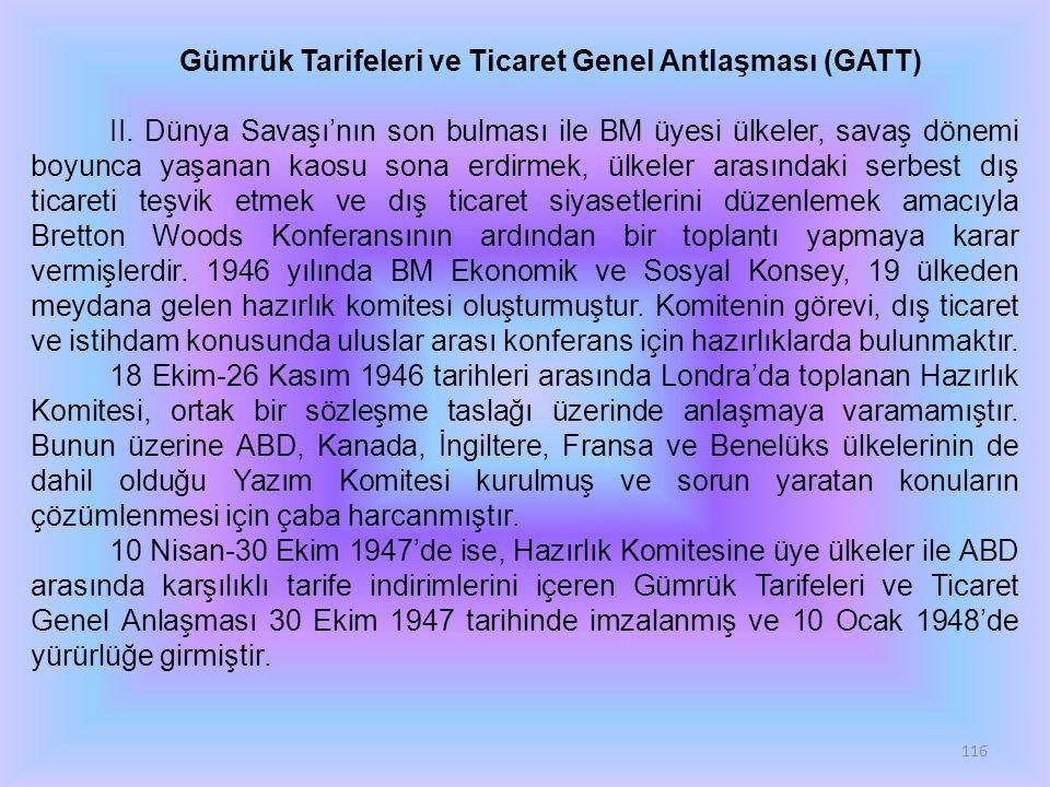 Gümrük Tarifeleri ve Ticaret Genel Antlaşması (GATT)