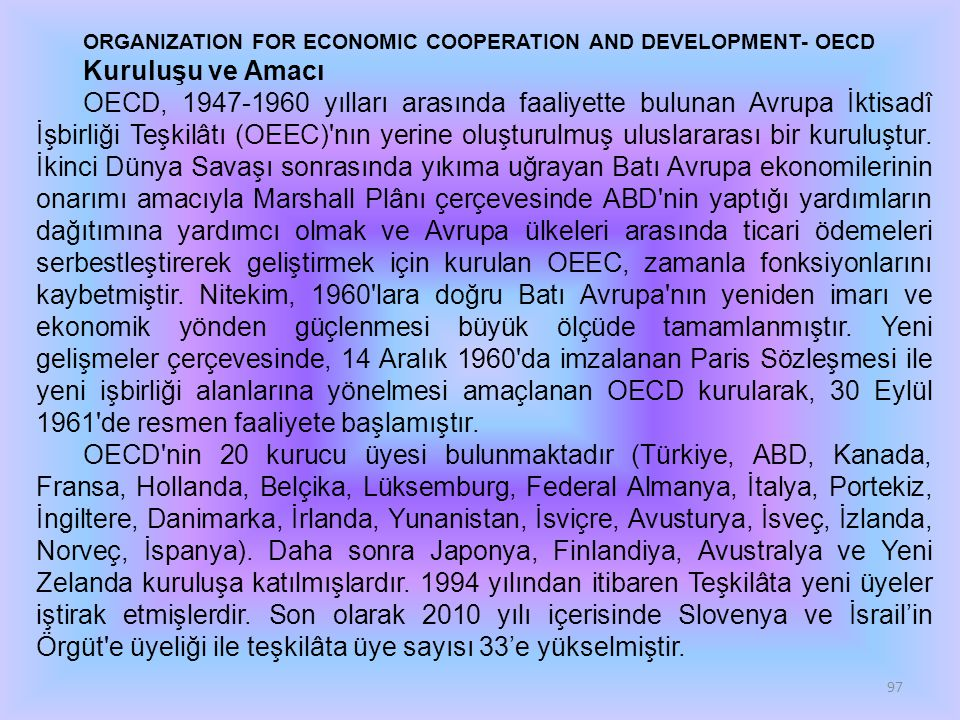 ORGANIZATION FOR ECONOMIC COOPERATION AND DEVELOPMENT- OECD