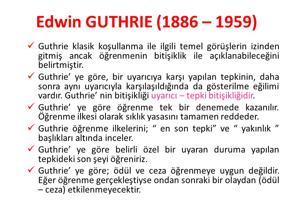 Edwin GUTHRIE (1886 – 1959)